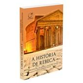 História de Rebeca (A)