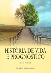 História de Vida e Prognóstico
