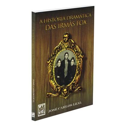 História Dramática das Irmãs Fox (A)