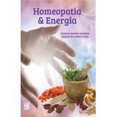 Homeopatia e Energia - Nova Edição