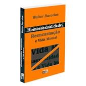Homossexualidade, Reencarnação e Vida Mental