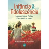 Infância & Adolescência
