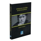 Introdução a Doutrina Secreta de Blavatsky