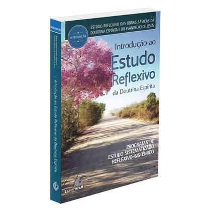 Introdução ao Estudo Reflexivo da Doutrina Espírita