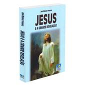 Jesus e a Grande Revelação