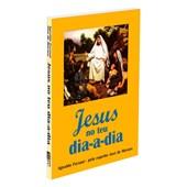 Jesus no Teu Dia-a-Dia