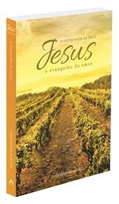 Jesus, o Intérprete de Deus - Vol. 3