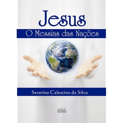 Jesus o Messias das Nações