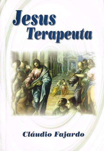 Jesus Terapeuta - Volume Único