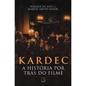 Kardec: A história por Trás do Filme