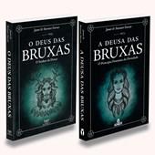 Kit 2 Livros - O Deus das Bruxas + A Deusa das Bruxas