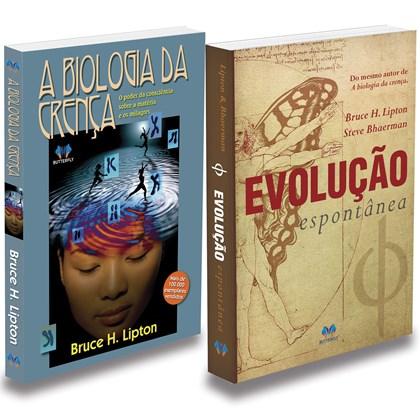 Kit A Biologia Da Crença + Evolução Espontânea
