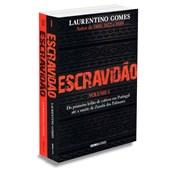 Kit Escravidão - Volumes 1 e 2