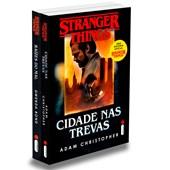 Kit Stranger Things - Raízes do Mal + Cidades nas Trevas