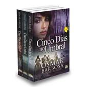 Kit Trilogia Cinco Dias No Umbral