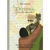 Korczak, O Herói Educador