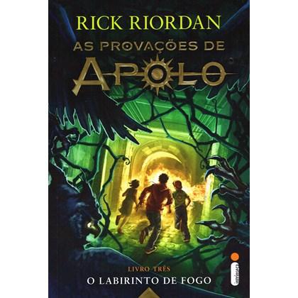 Labirinto de Fogo (O) - As Provações de Apolo - Livro 3