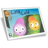 Lalá e Lelé e Outros Contos