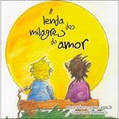 Lenda dos Milagres do Amor (A)