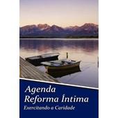 Livro - Agenda Reforma Íntima - Exercitando a Caridade