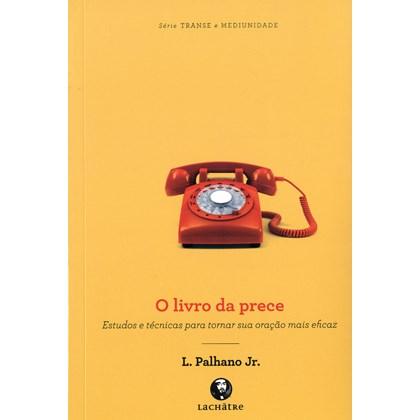 Livro da Prece (O)