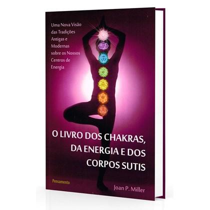 Livro dos Chakras, da Energia e dos Corpos Sutis (O)