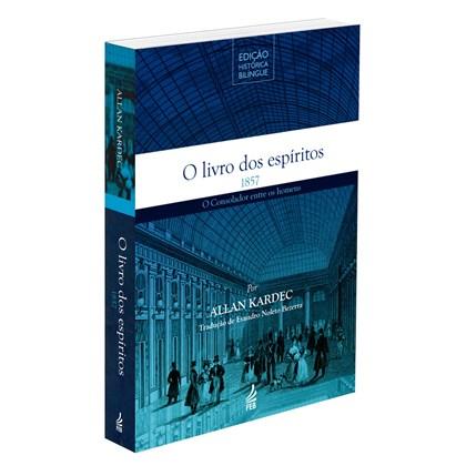 Livro dos Espíritos (O) - Edição Histórica Bilíngue