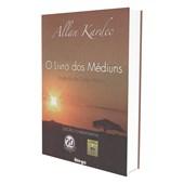 Livro dos Médiuns (O) - Edição Comemorativa