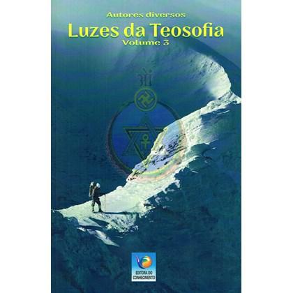 Luzes da Teosofia - Vol. 3