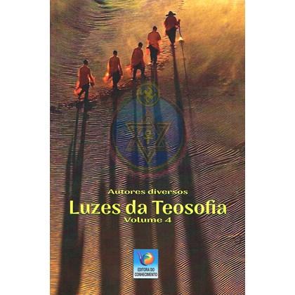 Luzes da Teosofia - Vol. 4