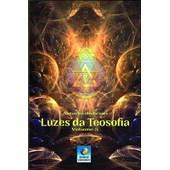Luzes da Teosofia - Vol. 5