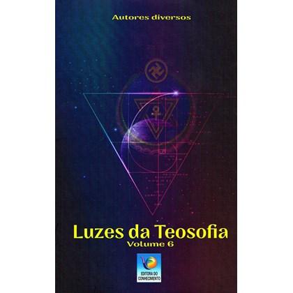Luzes da Teosofia - Vol. 6