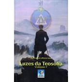 Luzes da Teosofia - Vol. 7