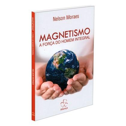 Magnetismo a Força do Homem Integral