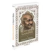 Mahatma Gandhi - O Apóstolo da Não-Violência