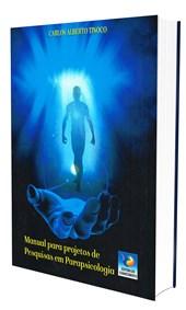 Manual para Projetos de Pesquisas em Parapsicologia