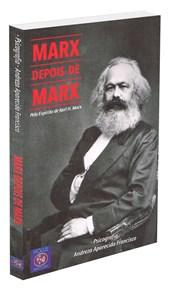 Marx Depois de Marx