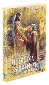 Medicina Espiritual - A Medicina do Amor