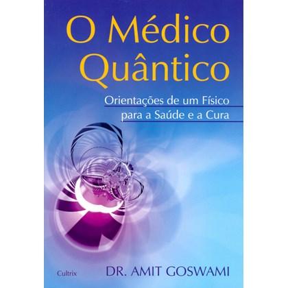 Médico Quântico (O)