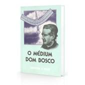 Médium Dom Bosco (O)