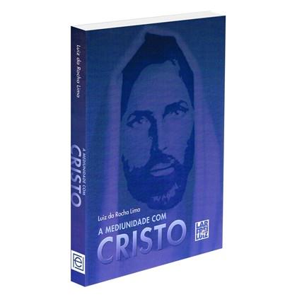 Mediunidade com Cristo (A)