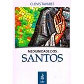 Mediunidade dos Santos