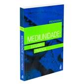 Mediunidade: Estudo e Pratica - Programa I  (Novo Projeto)