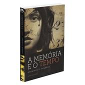 Memória e o Tempo (A)