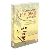 Memórias de um Presidente de Trabalho - Relatos de Sessões de Fenomenologia Espírita