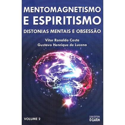 Mentomagnetismo e Espiritismo - Vol. 2