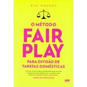 Método Fair Play para Divisão de Tarefas Domésticas (O)