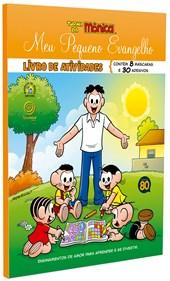 Meu Pequeno Evangelho - Livro de Atividades - Turma da Mônica