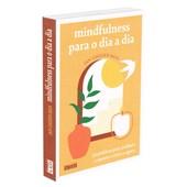 Mindfulness Para o Dia a Dia