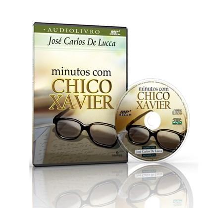 Minutos com Chico Xavier - Audiolivro
